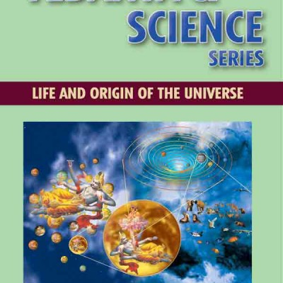Life and Vedanta - The origin of the Universe according to Vedanta