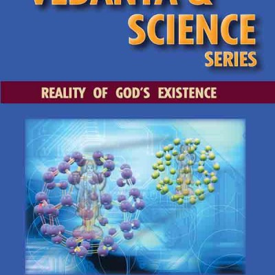 Does God exist? Vedanta and Science