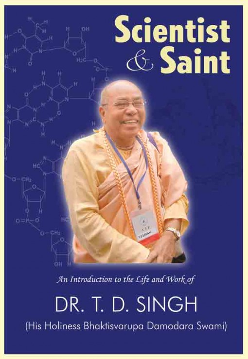 Scientist and Saint - Dr TD Singh